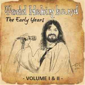 Todd Hobin And The Heat - The Early Years Volume I & II mp3 album