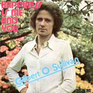 Gilbert O'Sullivan - Happiness Is Me And You mp3 album