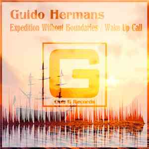 Guido Hermans - Expedition Without Boundaries/ Wake up Call mp3 album