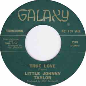 Little Johnny Taylor - I Smell Trouble / True Love mp3 album