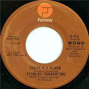 Stanley Turrentine - There Is A Place mp3 album