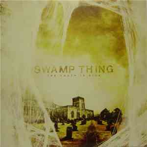 Swamp Thing  - The Youth Is Sick mp3 album