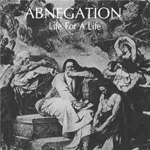 Abnegation - Life For A Life mp3 album