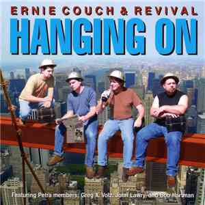 Ernie Couch & Revival - Hanging On mp3 album