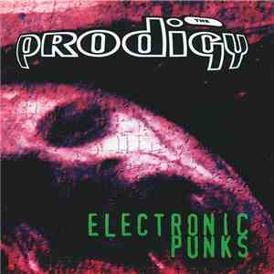 The Prodigy - Electronic Punks mp3 album