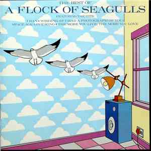 A Flock Of Seagulls - The Best Of A Flock Of Seagulls mp3 album