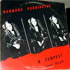 Barbara Pennington  And Tempest  - Second Thoughts mp3 album