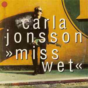 Carla Jonsson - Miss Wet mp3 album