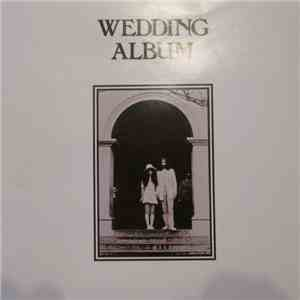 John Ono Lennon And Yoko Ono Lennon - Wedding Album mp3 album