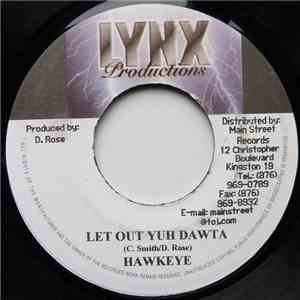Hawkeye  - Let Out Yuh Dawta mp3 album