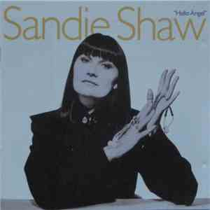 Sandie Shaw - Hello Angel mp3 album