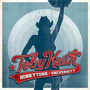 Toby Keith - Honkytonk University mp3 album