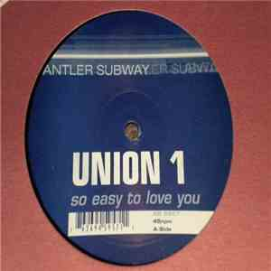 Union 1 - So Easy To Love You mp3 album