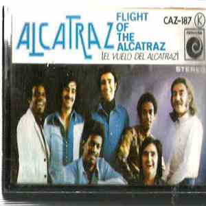 Alcatraz  - Flight Of The Alcatraz (El Vuelo Del Alcatraz) mp3 album