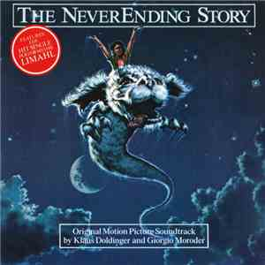 Klaus Doldinger And Giorgio Moroder - The NeverEnding Story (Original Motion Picture Soundtrack) mp3 album