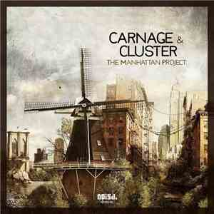 Carnage & Cluster - The Manhattan Project mp3 album