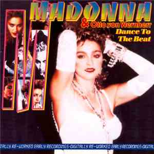 Madonna & Otto Von Wernherr - Dance To The Beat mp3 album