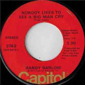 Randy Barlow - Nobody Likes To See A Big Man Cry mp3 album