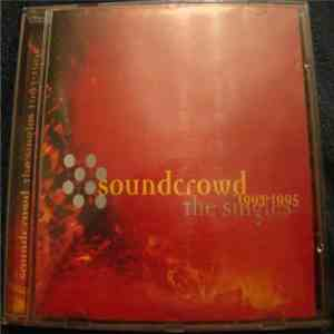 Soundcrowd - The Singles 1993-1995 mp3 album