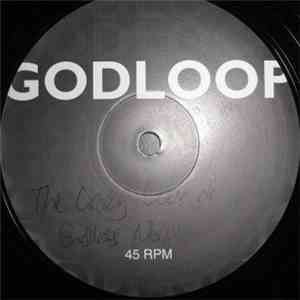 The Crazy Gods Of Endless Noise - Godloop mp3 album