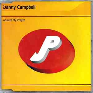 Danny Campbell - Answer My Prayer mp3 album