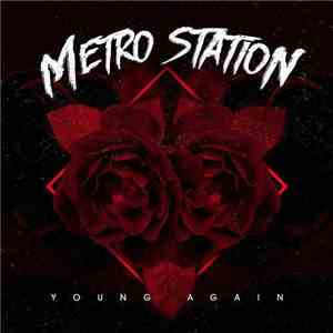 Metro Station - Young Again mp3 album