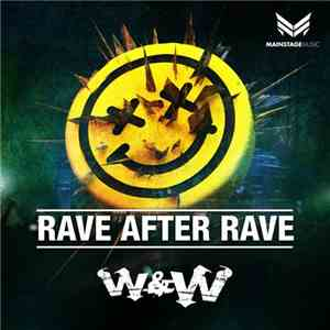 W&W - Rave After Rave mp3 album