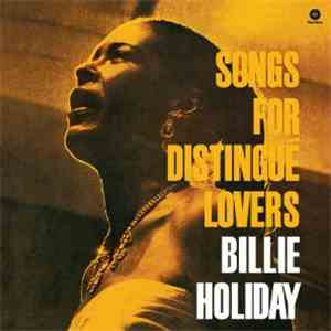 Billie Holiday - Songs For Distingué Lovers mp3 album