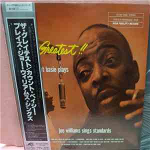 Count Basie - The Greatest! Count Basie Plays...Joe Williams Sings Standards mp3 album