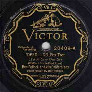 Ben Pollack And His Californians / Coon-Sanders Orchestra - 'Deed I Do / I Need Lovin' mp3 album