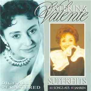 Caterina Valente - Superhits - 40 Songs Aus 40 Jahren mp3 album