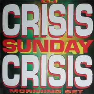 DJ Crisis - Sunday Crisis (Morning Set) mp3 album
