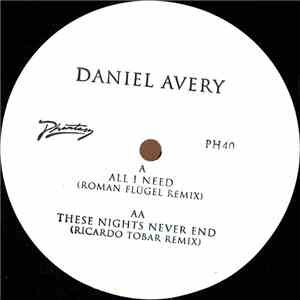 Daniel Avery - All I Need (Roman Flügel Remix) / These Nights Never End (Ricardo Tobar Remix) mp3 album