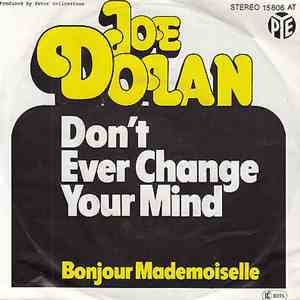 Joe Dolan - Don't Ever Change Your Mind mp3 album