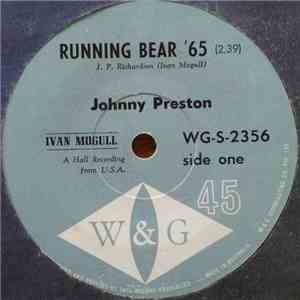 Johnny Preston - Running Bear '65 / Dedicated To The One I Love mp3 album